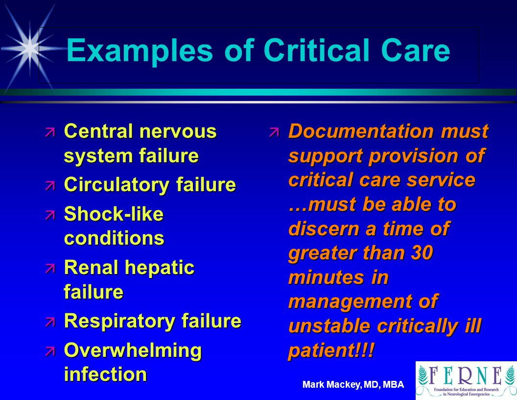 Examples of Critical Care