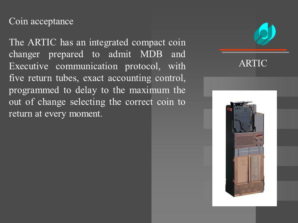 Coin acceptance ARTIC.