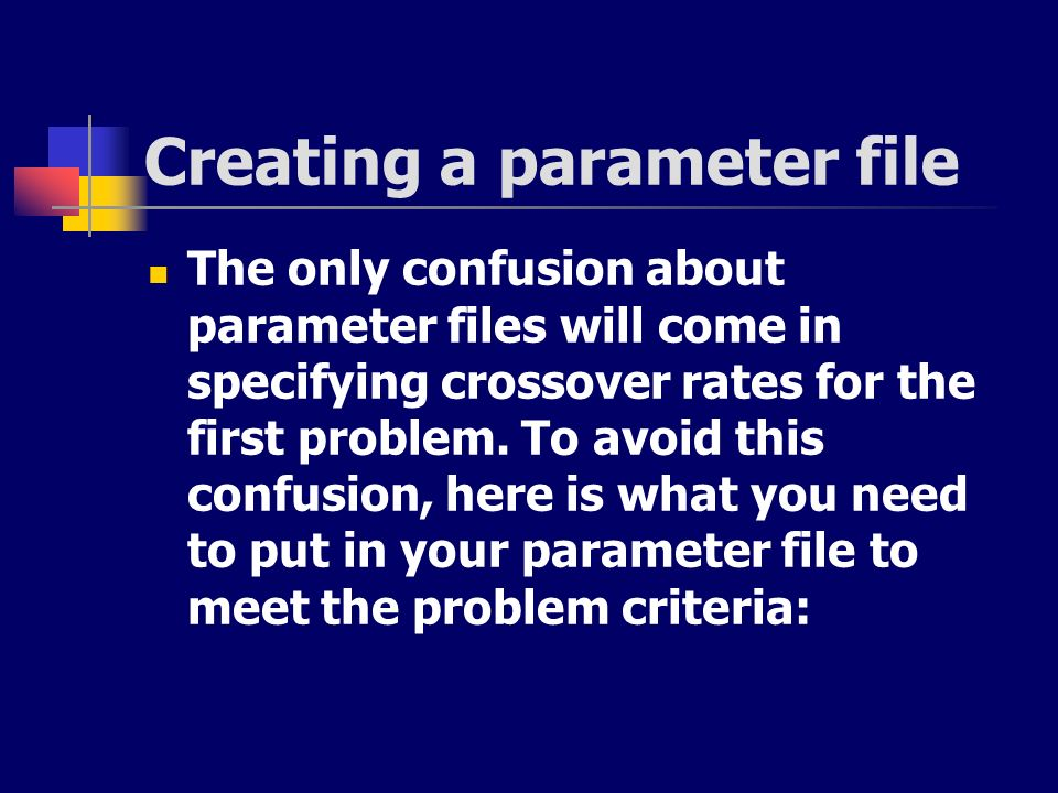 Creating a parameter file