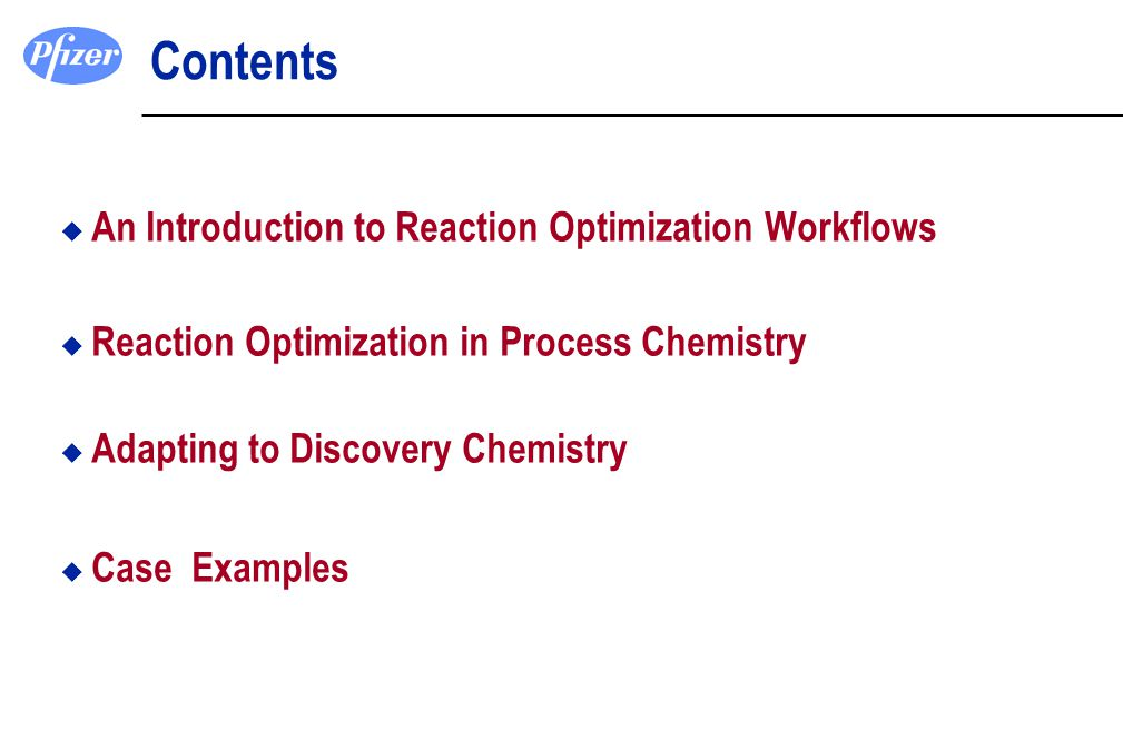 Contents An Introduction to Reaction Optimization Workflows