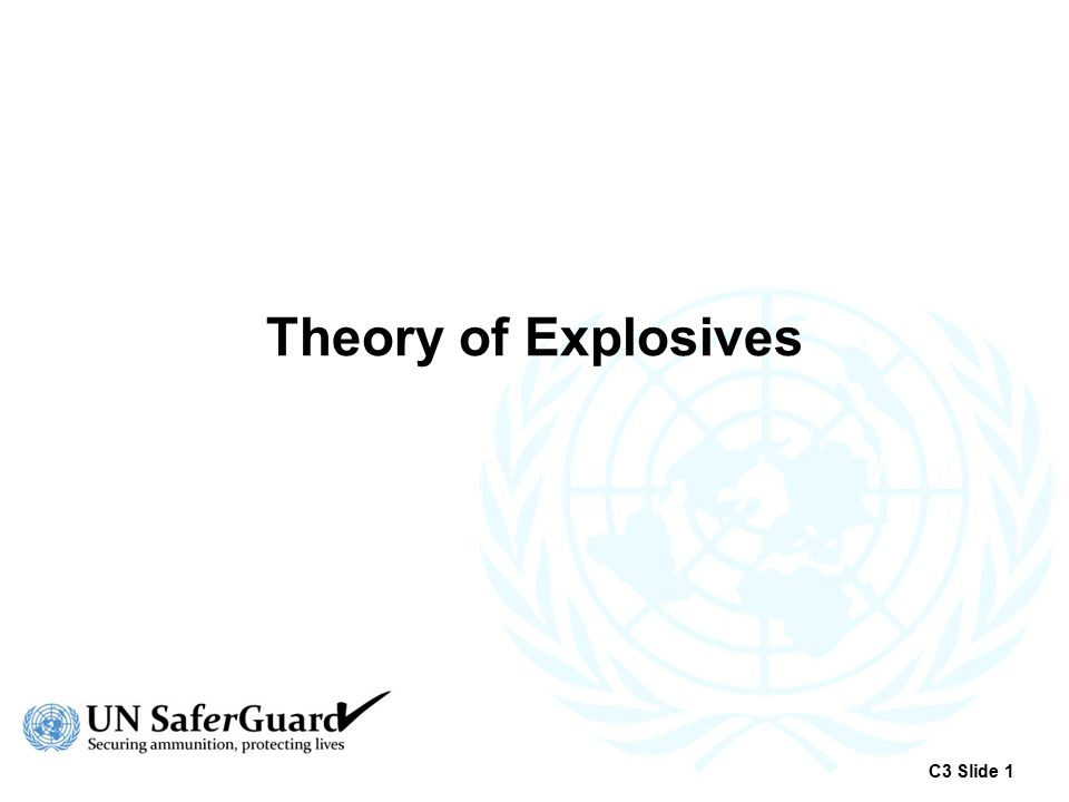 Theory of Explosives C3 Slide 1