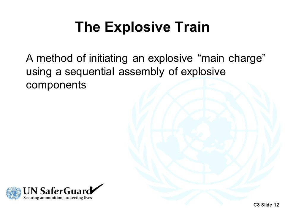 The Explosive Train A method of initiating an explosive main charge using a sequential assembly of explosive components.