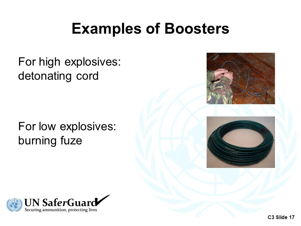Examples of Boosters For high explosives: detonating cord