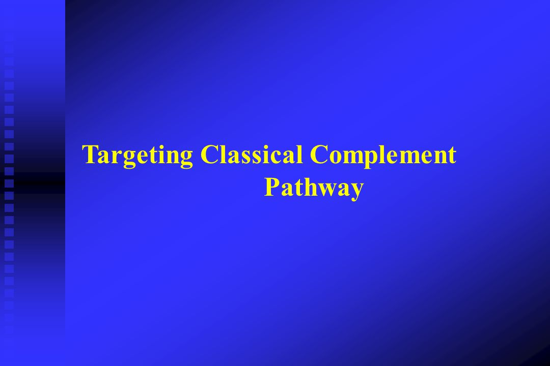 Targeting Classical Complement Pathway