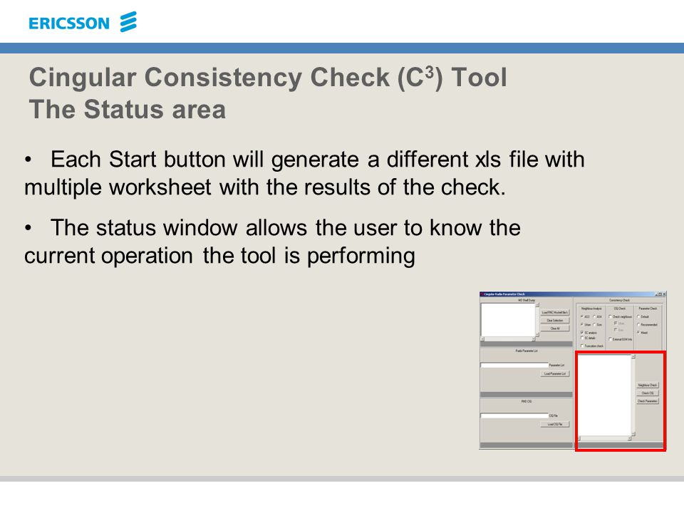 Cingular Consistency Check (C3) Tool The Status area