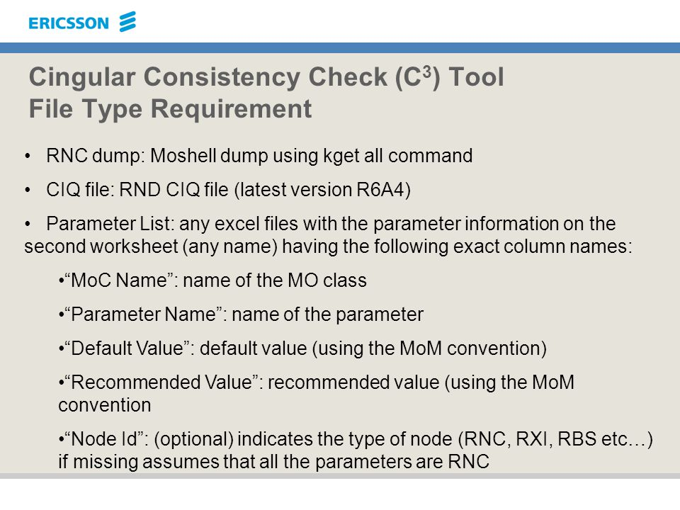 Cingular Consistency Check (C3) Tool File Type Requirement