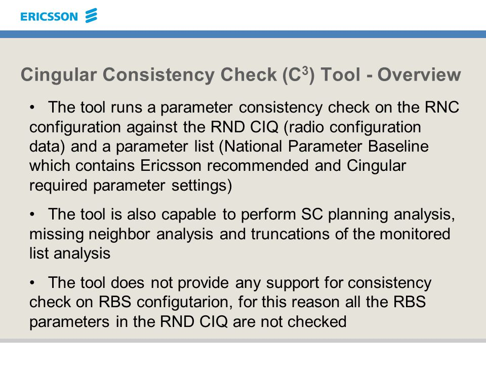 Cingular Consistency Check (C3) Tool - Overview