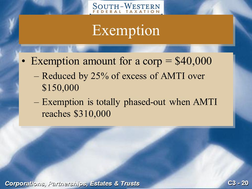 Exemption Exemption amount for a corp = $40,000