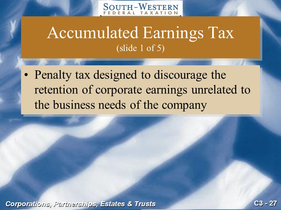 Accumulated Earnings Tax (slide 1 of 5)