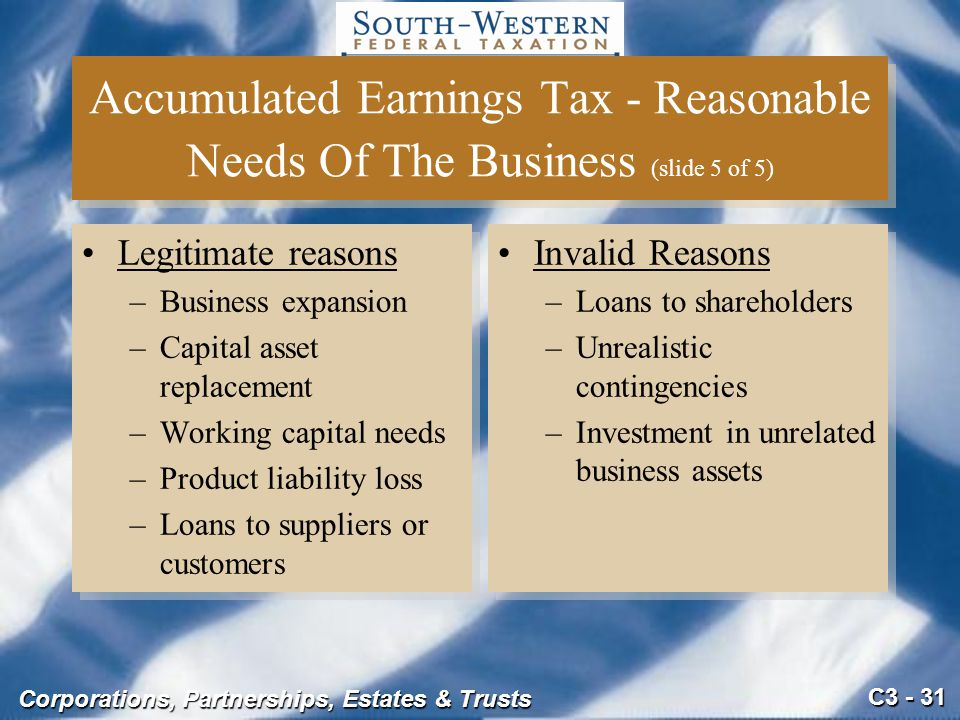 Accumulated Earnings Tax - Reasonable Needs Of The Business (slide 5 of 5)
