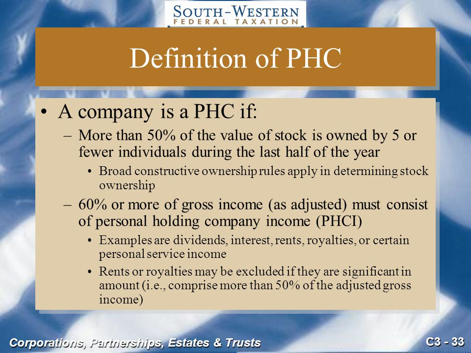 Definition of PHC A company is a PHC if:
