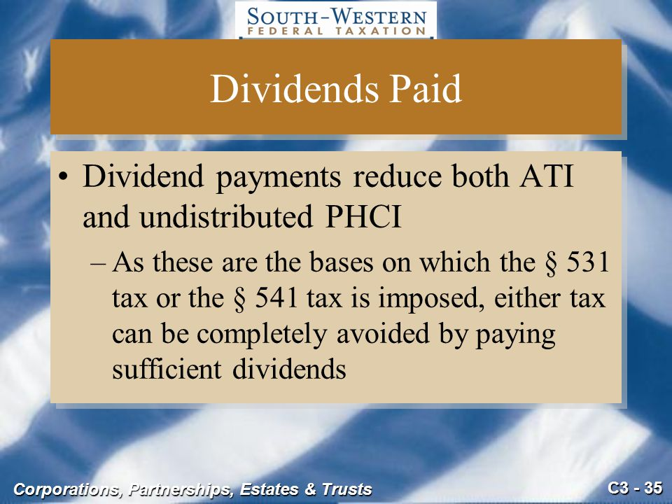Dividends Paid Dividend payments reduce both ATI and undistributed PHCI.