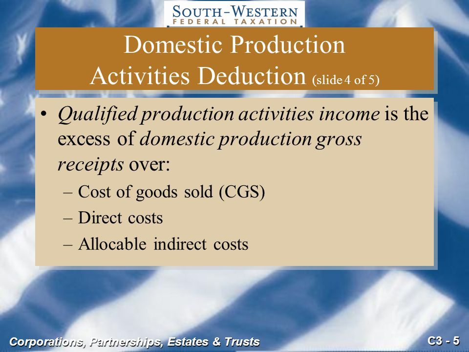Domestic Production Activities Deduction (slide 4 of 5)