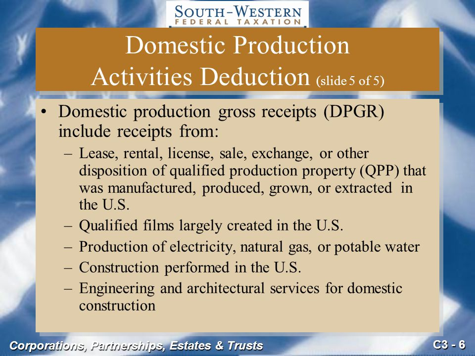Domestic Production Activities Deduction (slide 5 of 5)