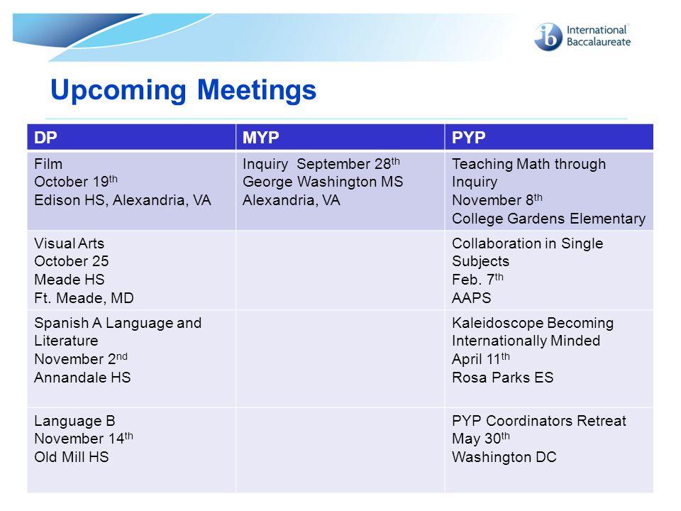 Upcoming Meetings DP MYP PYP Film October 19th