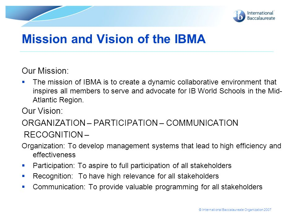 Mission and Vision of the IBMA