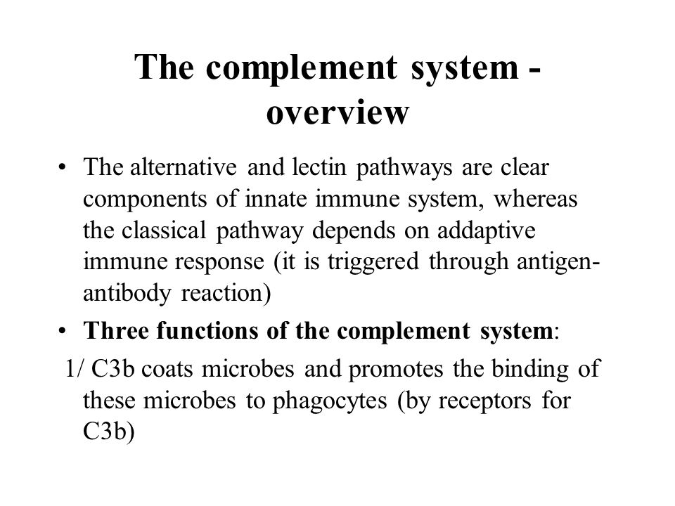 components and functions of the complement system There are deficiencies of each of the individual components of complement   the primary functions of the complement system are to protect from infection,.