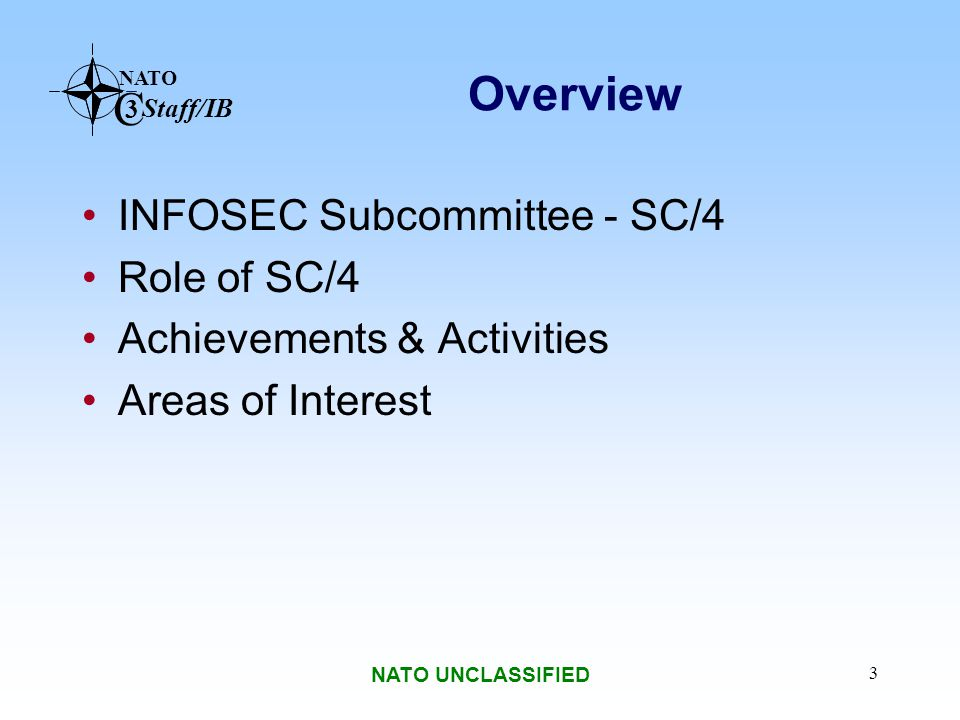 Overview INFOSEC Subcommittee - SC/4 Role of SC/4