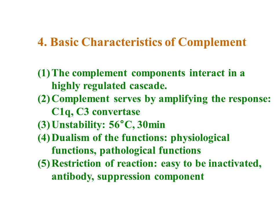 4. Basic Characteristics of Complement