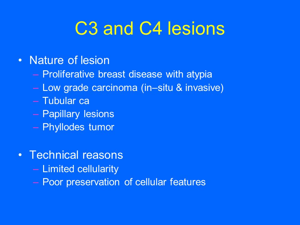 C3 and C4 lesions Nature of lesion Technical reasons