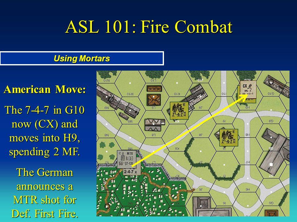 ASL 101: Fire Combat American Move: