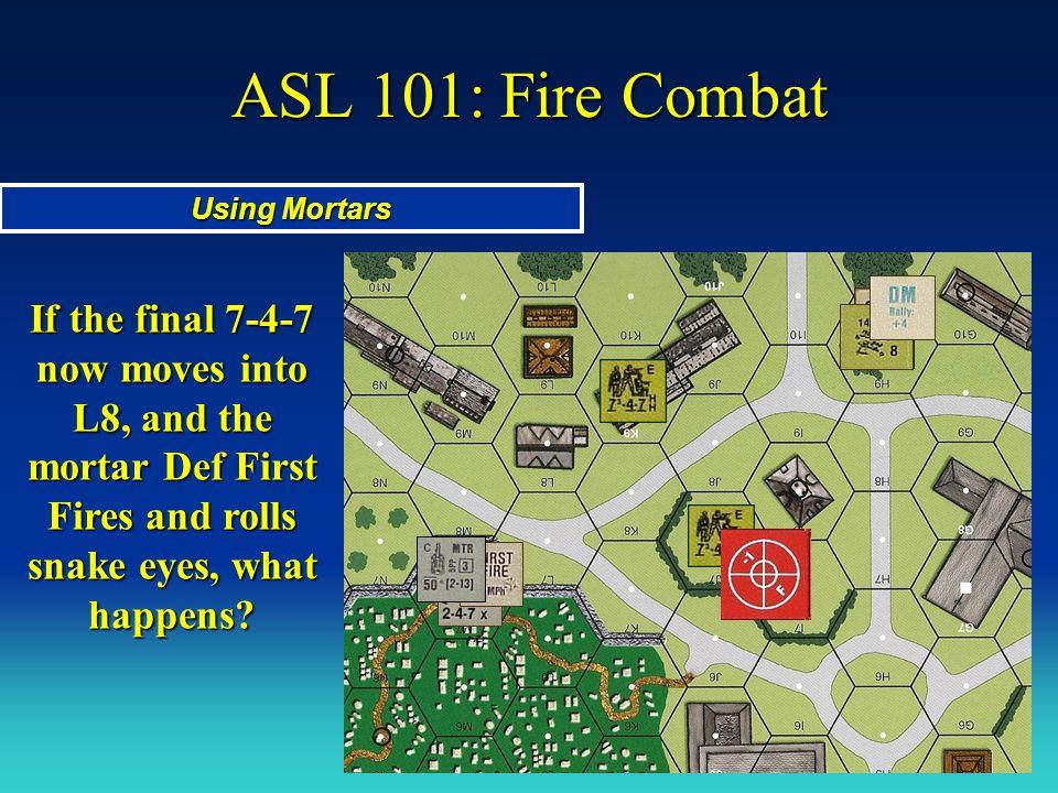 ASL 101: Fire Combat Using Mortars.
