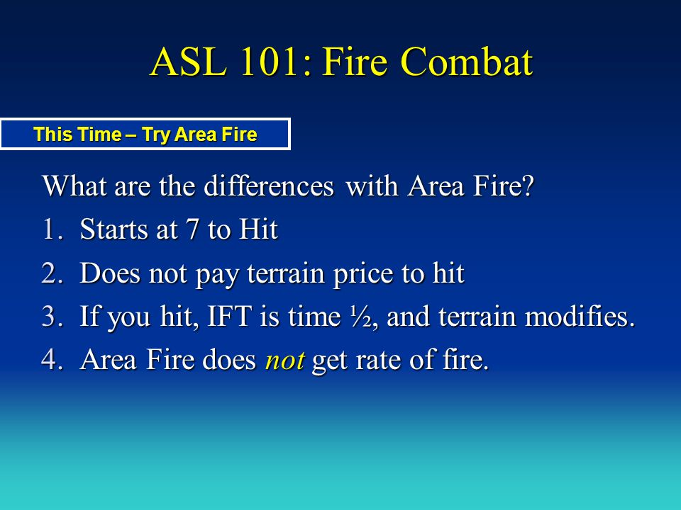 This Time – Try Area Fire