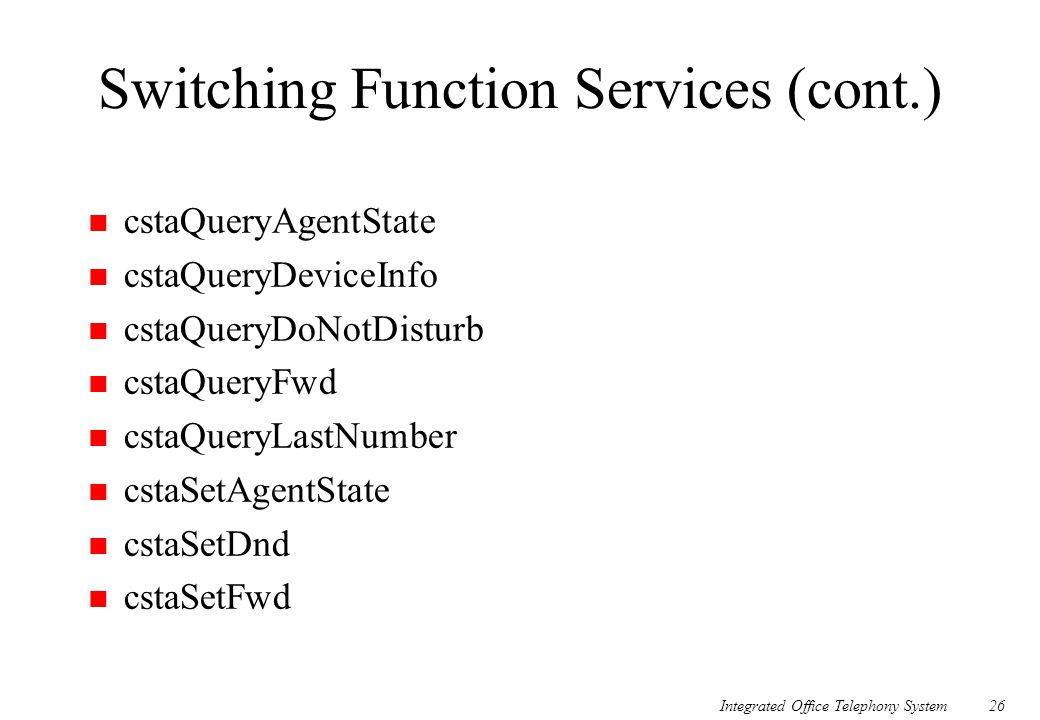 Switching Function Services (cont.)