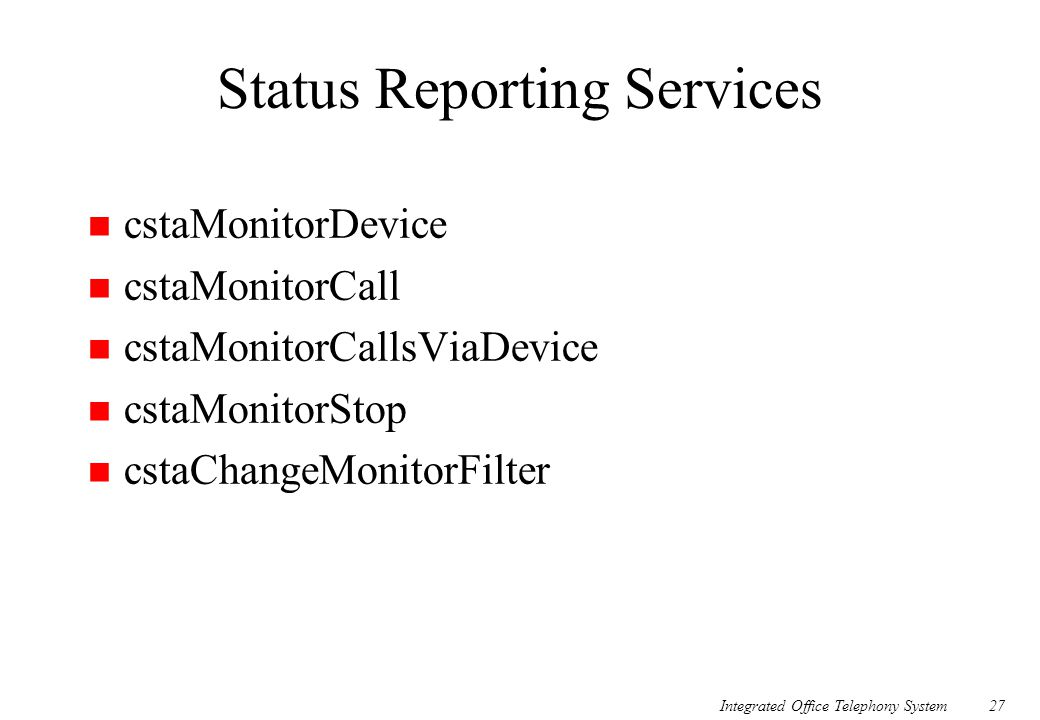 Status Reporting Services