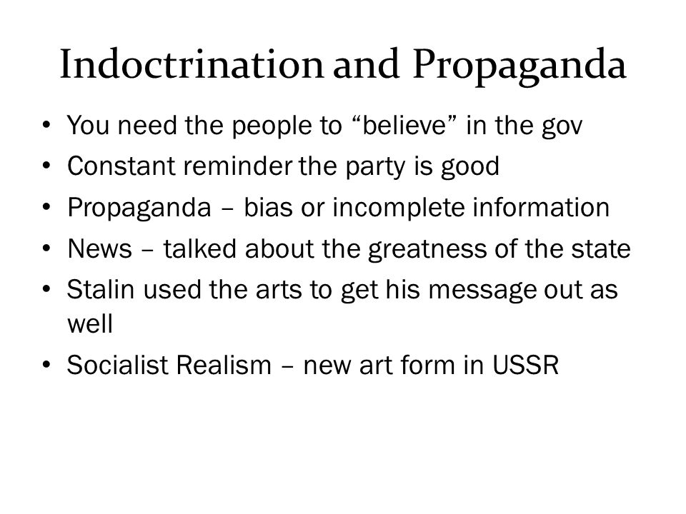 Indoctrination and Propaganda