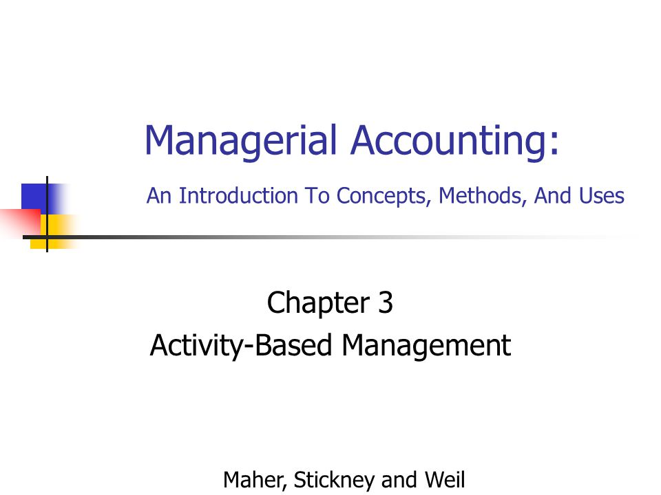 management accounting theory and use Management accounting theory and use course coordinator: dan nordin kebede, semahegn wassihun hailemichael alemante ergete 2010, 09, 29 management accounting theory and use.