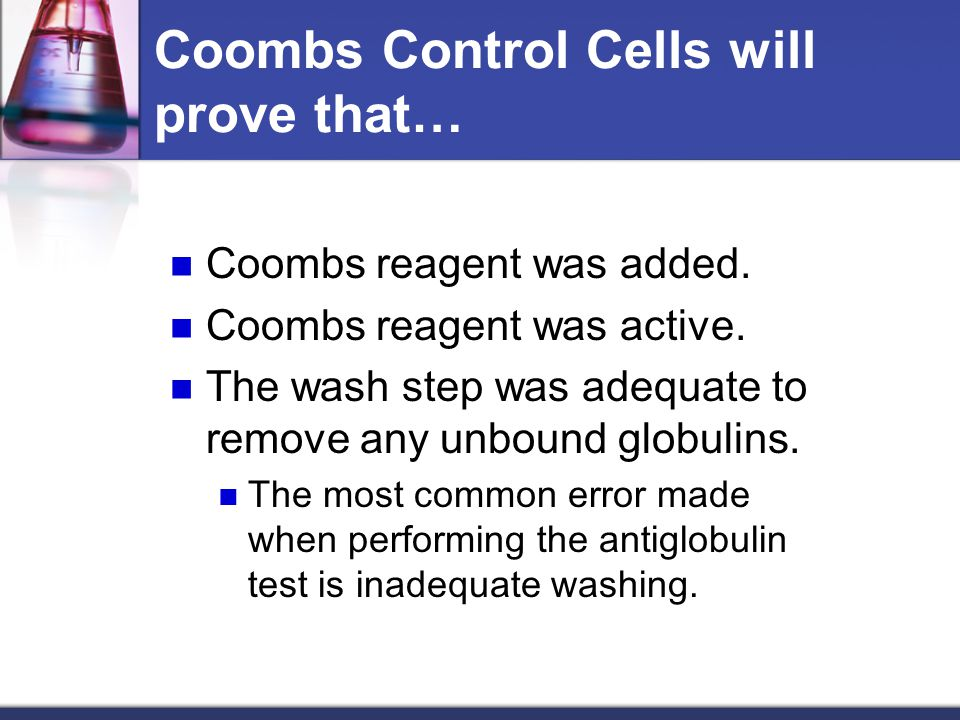 Coombs Control Cells will prove that…