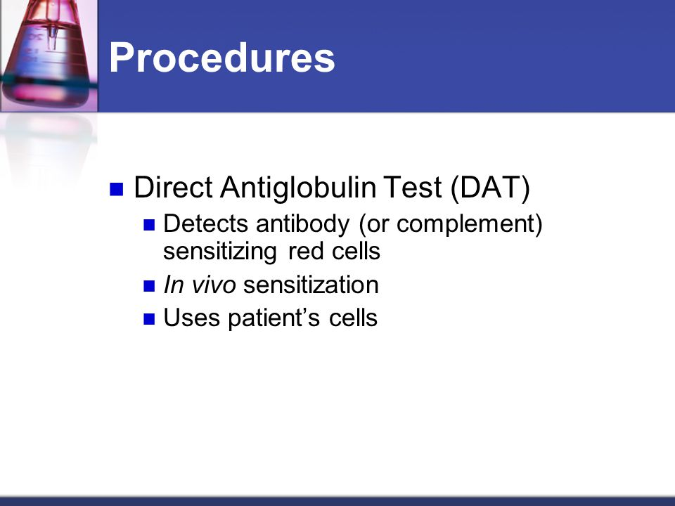 Procedures Direct Antiglobulin Test (DAT)