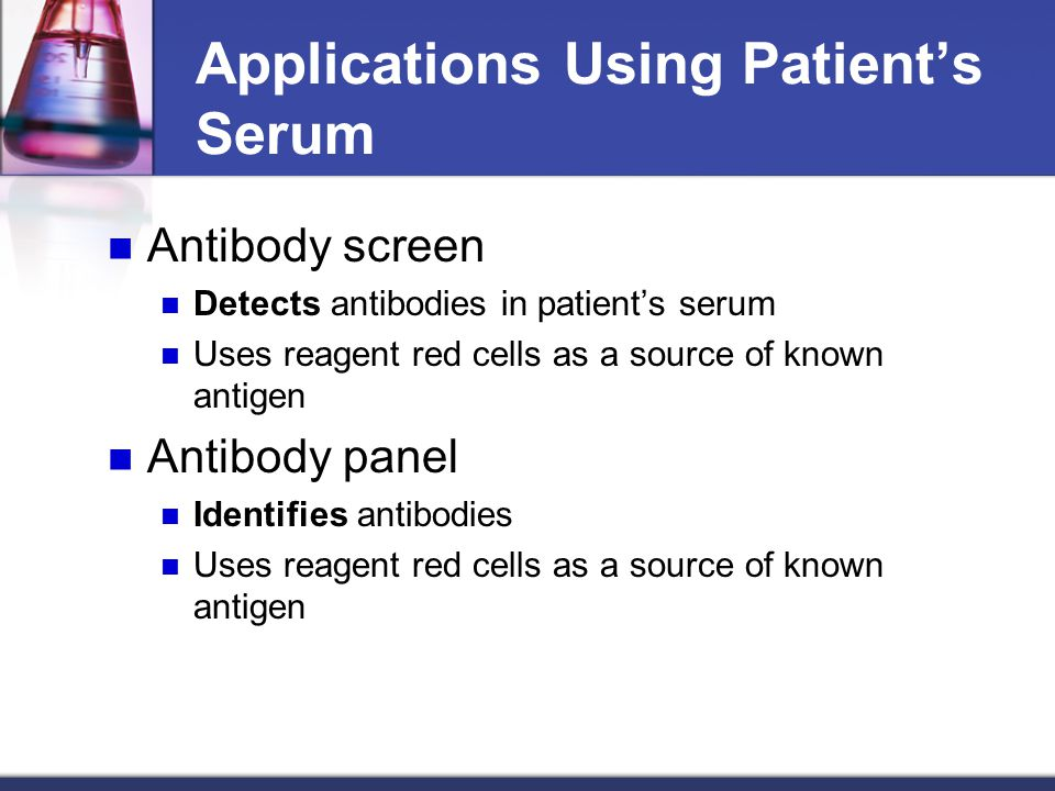 Applications Using Patient's Serum