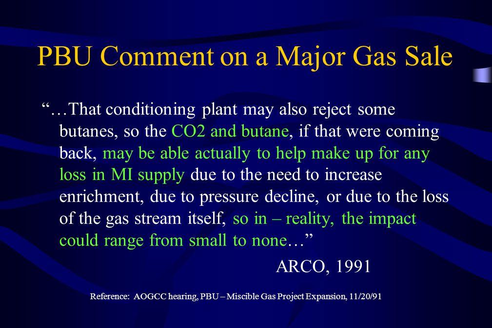 PBU Comment on a Major Gas Sale