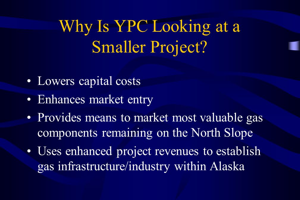 Why Is YPC Looking at a Smaller Project
