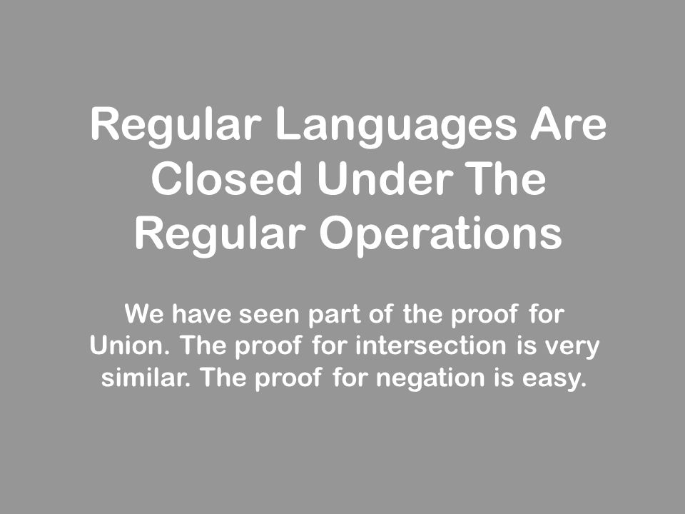 Regular Languages Are Closed Under The Regular Operations