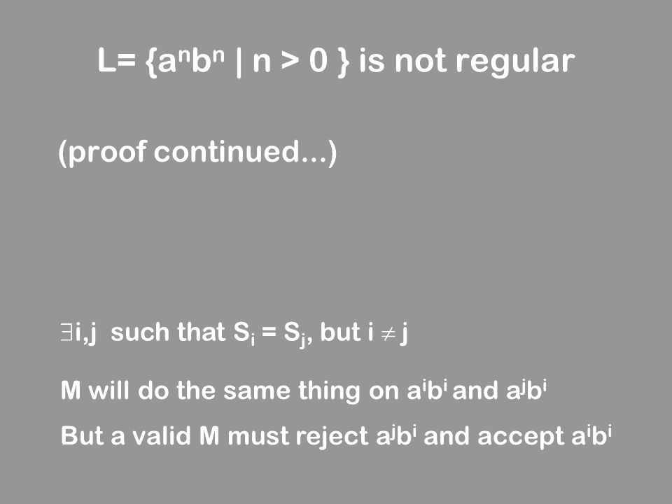L= {anbn | n > 0 } is not regular