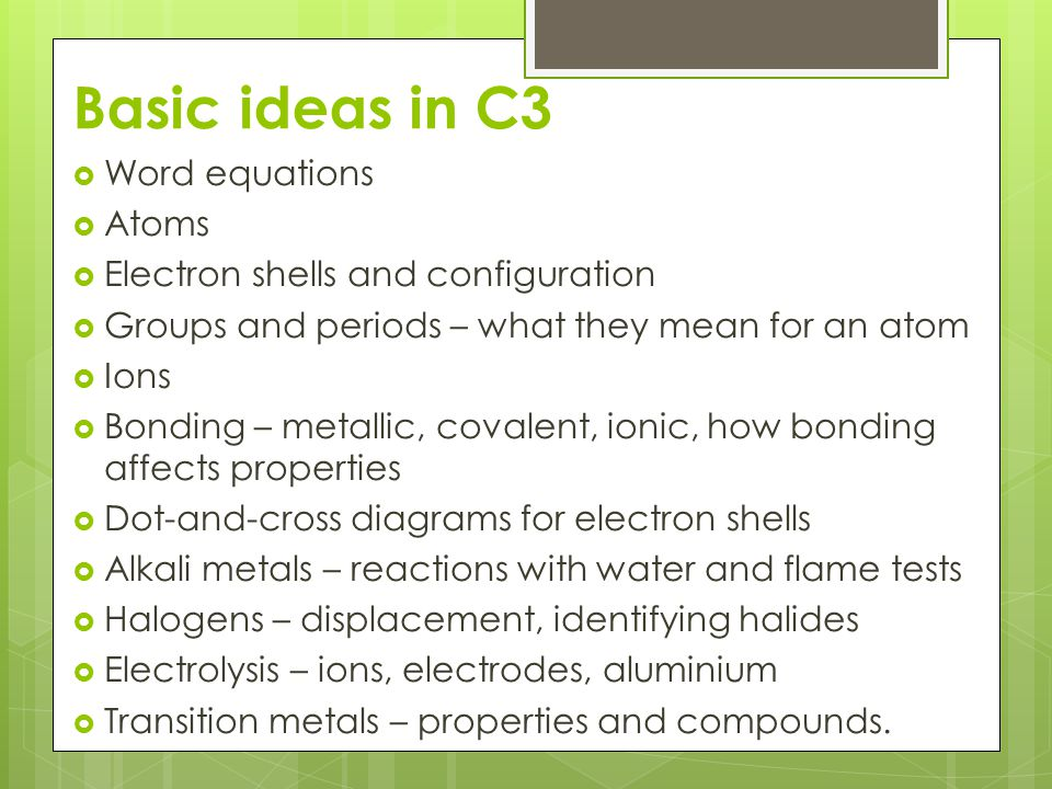Basic ideas in C3 Word equations Atoms