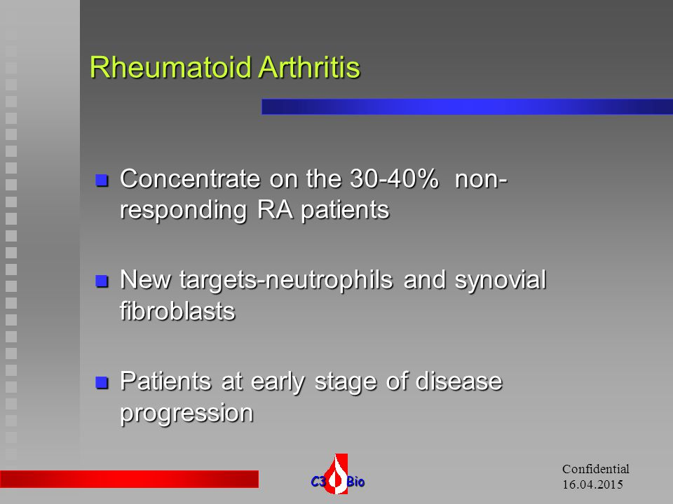 11.04.2017 Rheumatoid Arthritis. Concentrate on the 30-40% non-responding RA patients. New targets-neutrophils and synovial fibroblasts.