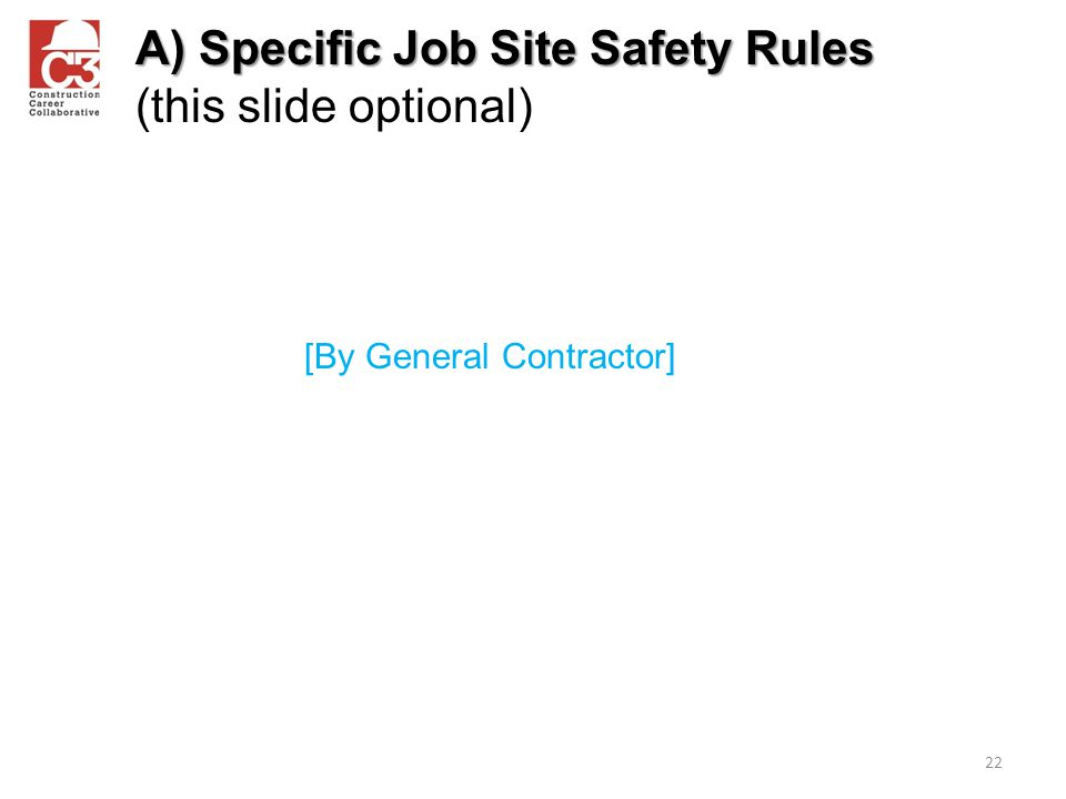 A) Specific Job Site Safety Rules (this slide optional)