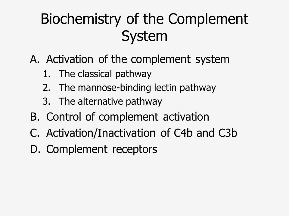 Biochemistry of the Complement System