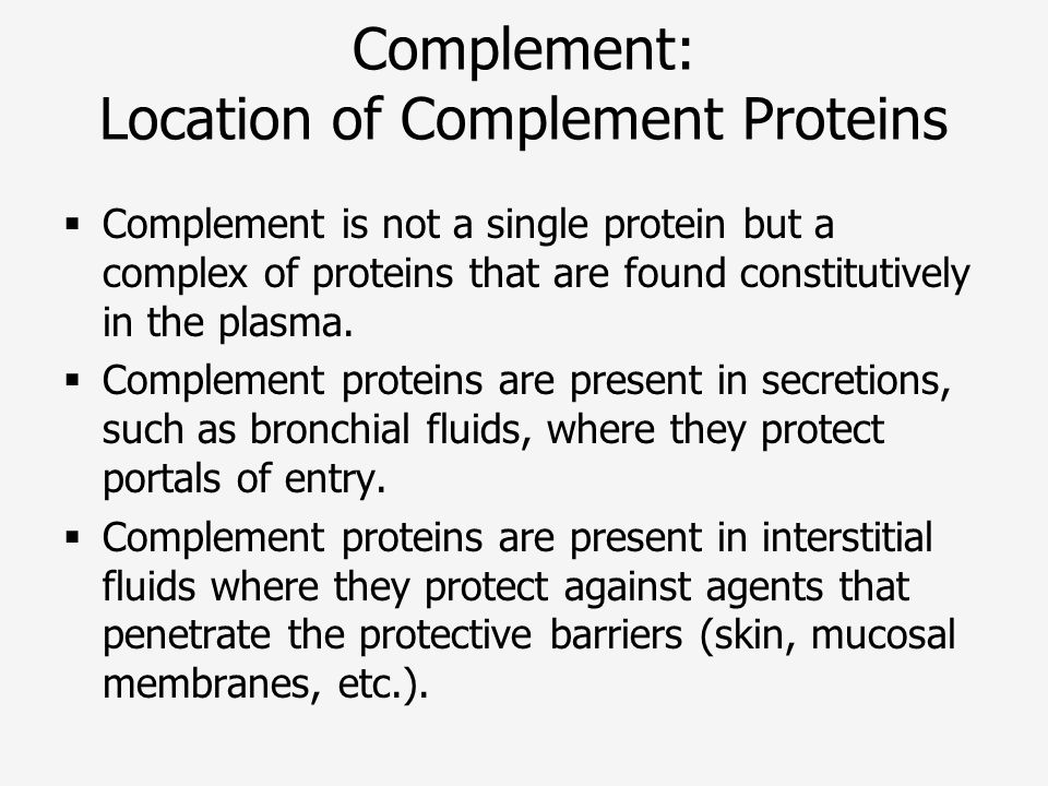 Complement: Location of Complement Proteins