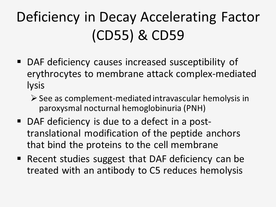 Deficiency in Decay Accelerating Factor (CD55) & CD59