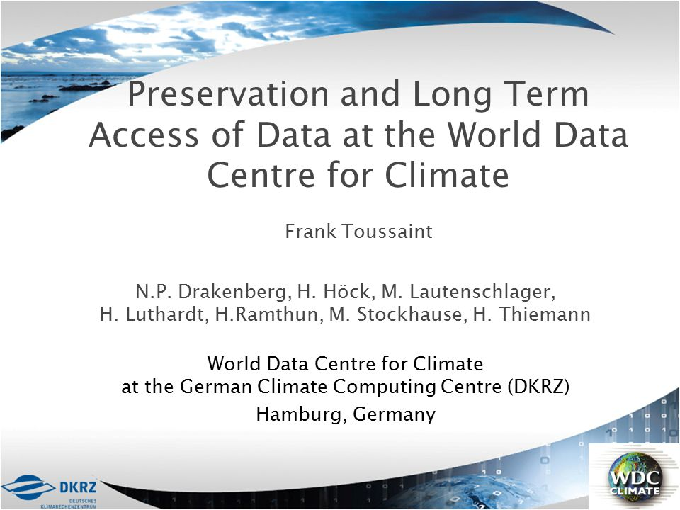 Preservation and Long Term Access of Data at the World Data Centre for Climate