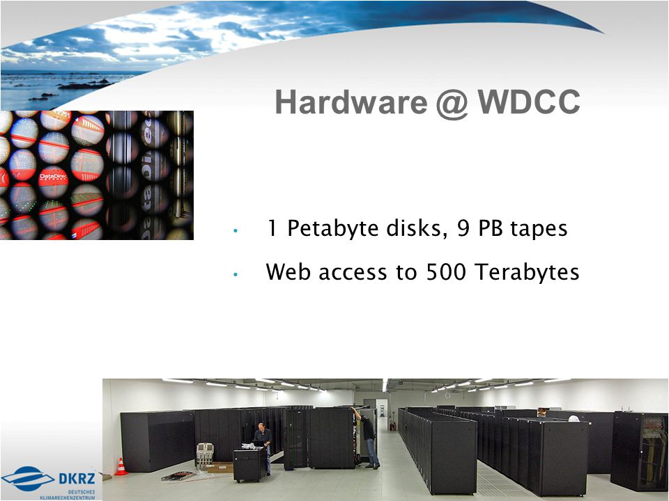 1 Petabyte disks, 9 PB tapes Web access to 500 Terabytes