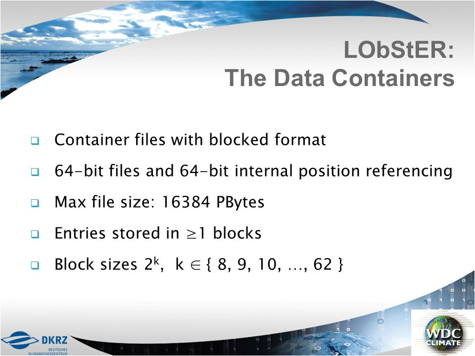 LObStER: The Data Containers