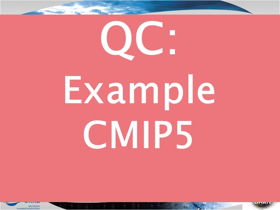 QC: Example CMIP5