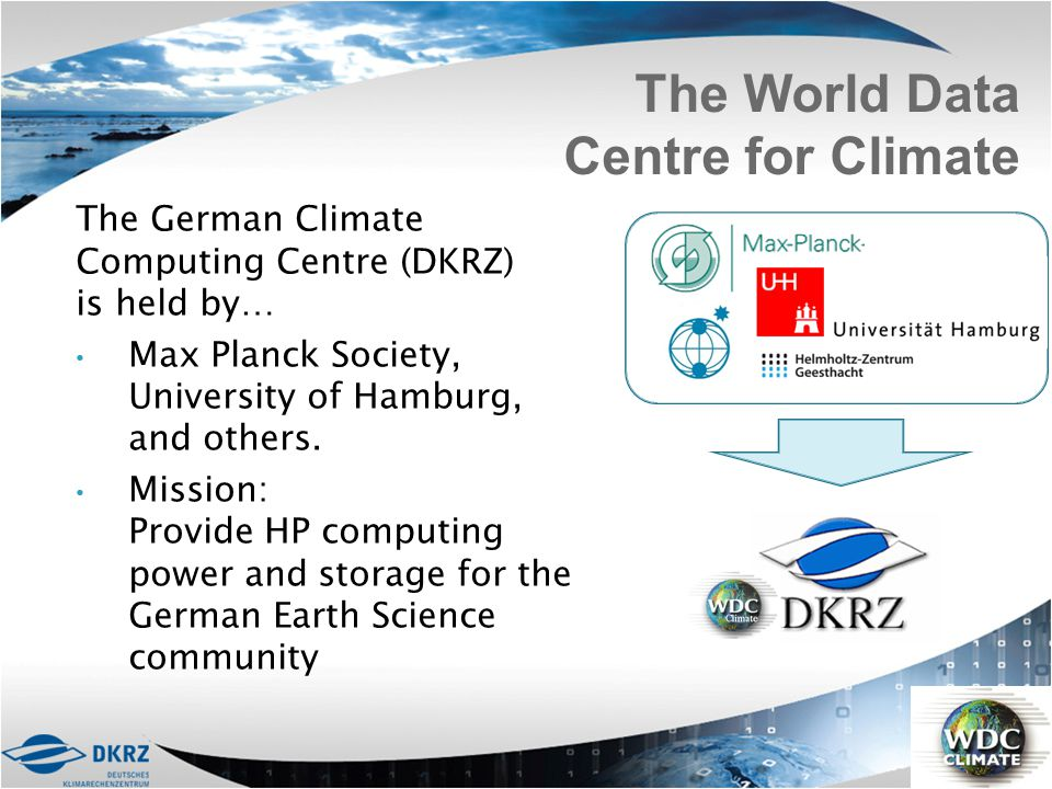 The World Data Centre for Climate