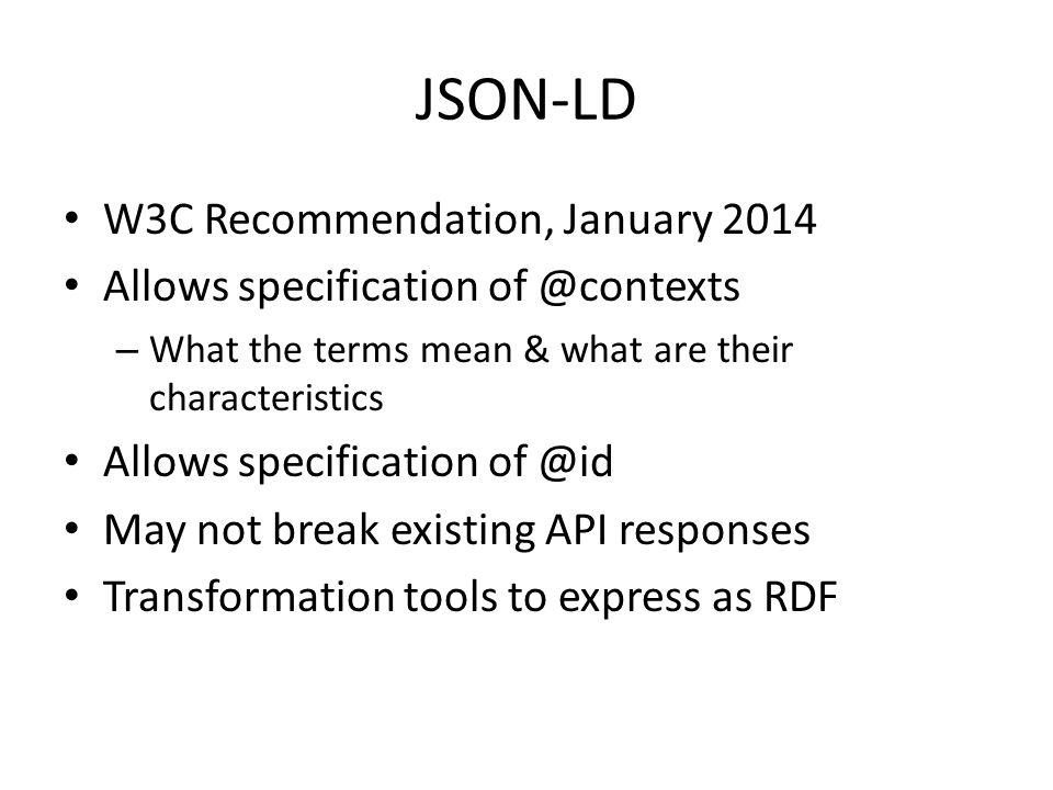 JSON-LD W3C Recommendation, January 2014